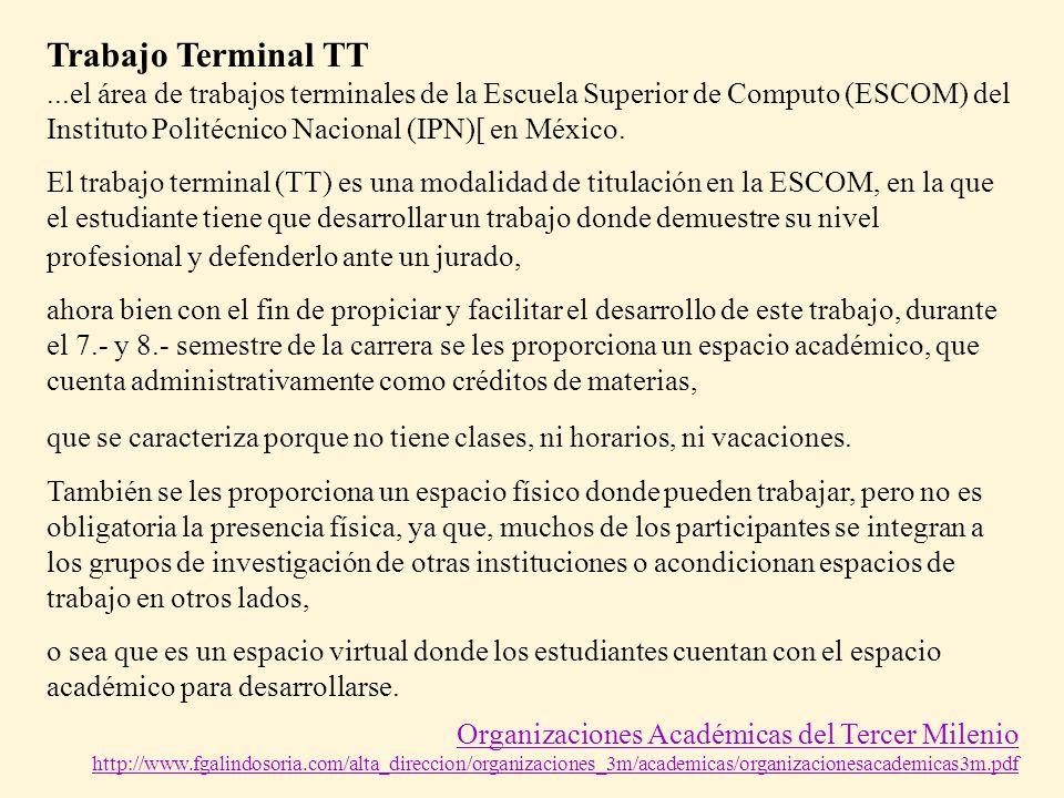 Trabajo Terminal TT ...el área de trabajos terminales de la Escuela Superior de Computo (ESCOM) del Instituto Politécnico Nacional (IPN)[ en México.